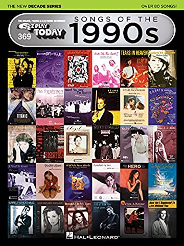 Songs of the 1990s - The New Decade Series: E-Z Play Today Volume 369 (E-Z Play Today: the New