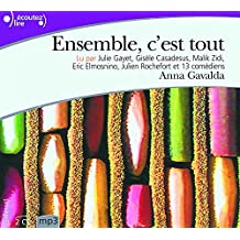 Ensemble, c'est tout. 2 Mp3-CDs: Lu par 8 comédiens