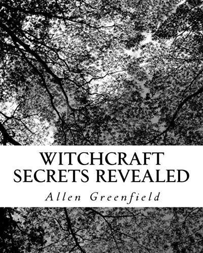 Witchcraft Secrets Revealed (English Edition)