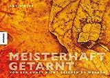Meisterhaft getarnt: Von der Kunst nicht gesehen zu werden - Art Wolfe
