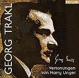 Georg Trakl: Vertonungen von Harry Unger