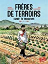 Frères de Terroirs - Tome 1 - Hiver, printemps par Camdeborde