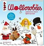Wollowbies - Häkelminis feiern Weihnachten: Mit 5 Labels und 5 Knöpfen für Ihre Botschaften