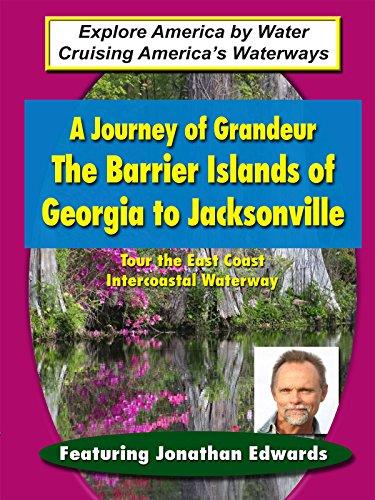 A Journey of Grandeur - The Barrier Island of Georgia to Jacksonville [OV] East Coast Marine