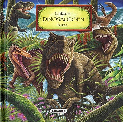 Entzun dinosauroen hotsa (Naturaren osagaiak) por Taldeak Susaeta