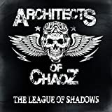 Architects of Chaoz: The League of Shadows (Lp+Mp3) [Vinyl LP] (Vinyl)