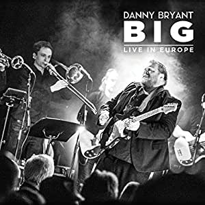 Big: Live In Europe
