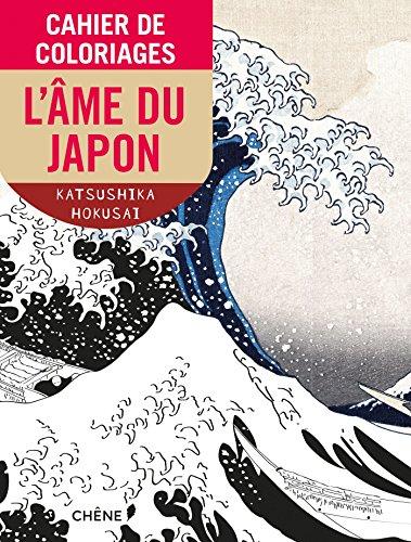 Cahier de coloriages L'me du Japon PF par Hokusai Katsushika