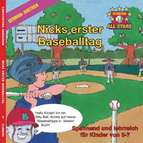 German Nick's Very First Day of Baseball in German: kids baseball book for ages 3-7 (The Hometown All Stars, Band 1)
