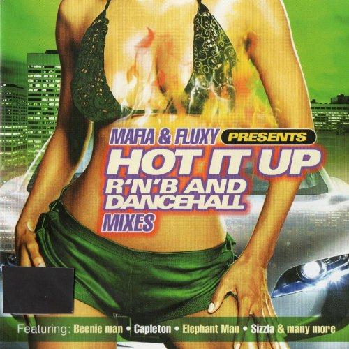 Mafia & Fluxy Presents Hot It ...