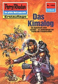 """Perry Rhodan 1582: Das Kimalog (Heftroman): Perry Rhodan-Zyklus """"Die Linguiden"""" (Perry Rhodan-Erstauflage) von [Vlcek, Ernst]"""