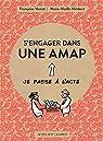 S'engager dans une AMAP : Je passe à l'acte par Vernet