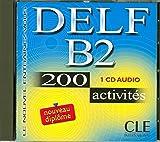 Le Nouvel Entrainez-Vous: Nouveau Delf B2 - 200 Activites - CD-Audio (Objectif Deld)