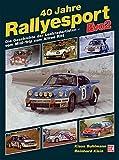 40 Jahre Rallyesport - Evo 2: Die Geschichte der Lenkradartisten vom Mini-Trip zum Allrad-Ritt