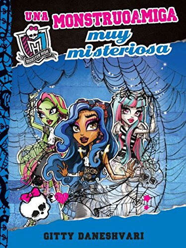 Una monstruoamiga muy misteriosa / Who's That Ghoulfriend? (Monster High)