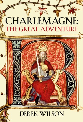 Charlemagne: Barbarian and Emperor: The Great Adventure