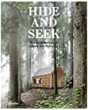 Hide and Seek: Cabins and Hideouts