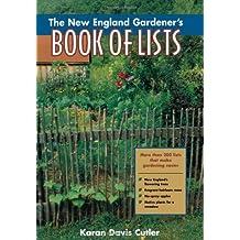 The New England Gardener's Book of Lists by Karan Davis Cutler (2000-04-01)