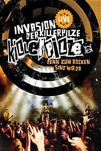 Killerpilze - Invasion der Killerpilze Live