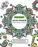 Malbuch für Kinder und Erwachsene: Meine Bilder - Ruhe finden, Kreativität fördern und Gefühle besser ausdrücken - Mit 60 wunderschönen Motiven zum Ausmalen