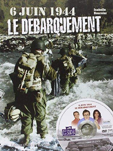 6 JUIN 1944 LE DEBARQUEMENT +DVD c'est pas sorcier