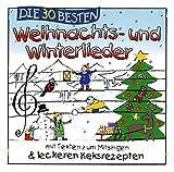 Die 30 besten Weihnachts- und Winterlieder mit Texten zum Mitsingen - Simone Sommerland, Karsten Glück, die Kita-Frösche