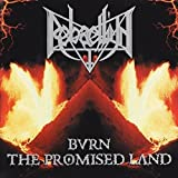 Rebaelliun: Burn the Promised Land (Audio CD)