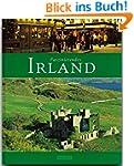 Faszinierendes IRLAND - Ein Bildband...
