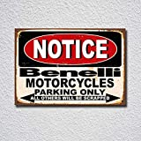BNTN Notice Benelli Motorcycles Parking Only Blechschild Parkplatz Garage Carport Tin Sign Metal Sign Metal Poster Metal Decor Metal Painting Wall Sticker Wall Sign Wall Decor
