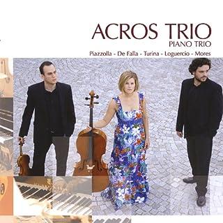 Acros Trio-Piazzolla*De Falla*Turina*Loguercio*M