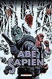 Abe Sapien T03 - Nouvelle Espèce