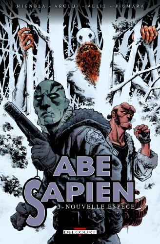 Abe Sapien T03: Nouvelle Espèce