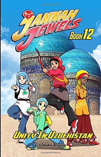 Jannah Jewels Book 12: Unity In Uzbekistan: Volume 12