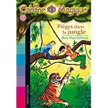 la Cabane magique  18 : pièges dans la jungle