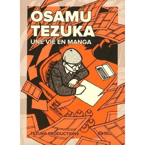 Osamu Tezuka: Une vie en manga