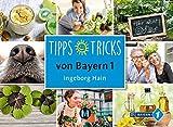 Tipps und Tricks von Bayern 1 - Ingeborg Hain