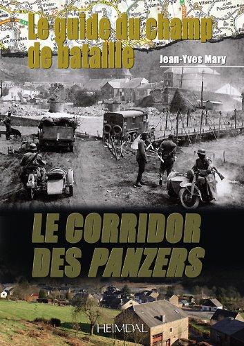 Le corridor des Panzers : Le guide du champ de bataille