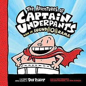 653f7e0bc The Adventures of Captain Underpants: Captain Underpants, Book 1 Audiobook  – Unabridged