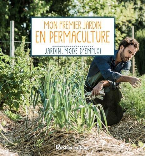 Mon premier jardin en permaculture par Robert Elger
