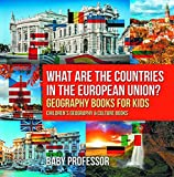 What are the Countries in the European Union? Geography Books for Kids | Children's Geography & Culture Books (English Edition)