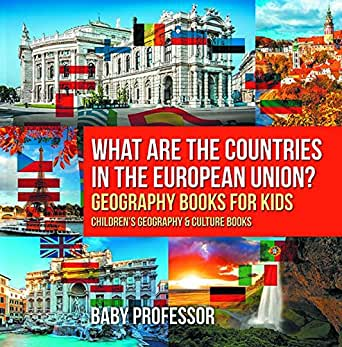 What are the Countries in the European Union? Geography Books for
