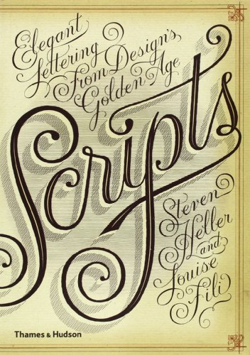 Scripts : Elegant Lettering From Design Golden Age