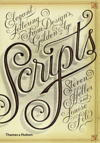 Scripts : Elegant Lettering From Design Golden Age