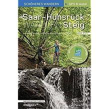 Saar-Hunsrück-Steig - Die neue Trasse Band 2 (Ost). Offizieller Wanderführer - Schöneres Wandern Pocket. Herausnehmbare Faltkarte, geprüfte GPS-Daten und Smartphone-Anbindung.