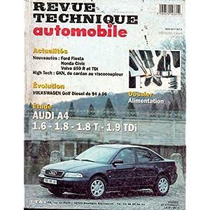 REVUE TECHNIQUE AUTOMOBILE N° 581 AUDI A4 ESSENCE 1.6 / 1.8 / 1.8 T / DIESEL 1.9 TDI