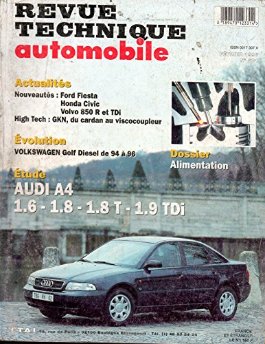 REVUE TECHNIQUE AUTOMOBILE N° 581 AUDI A4 ESSENCE 1.6 / 1.8 / 1.8 T / DIESEL 1.9 TDI