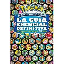 Pokémon. La Guía Esencial Definitiva