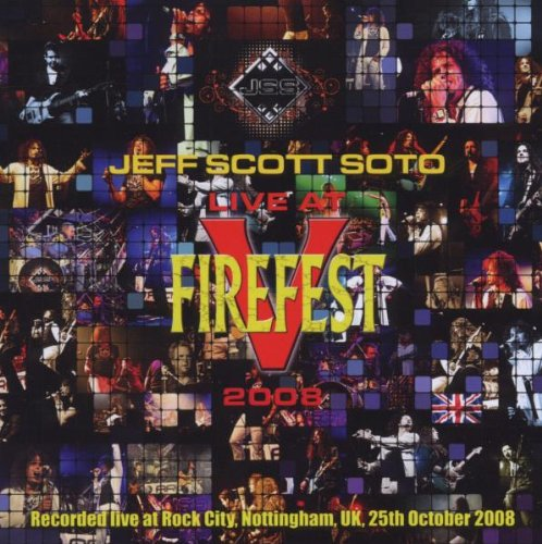 Jeff Scott Soto: Live at Firefest 2008 (Audio CD)