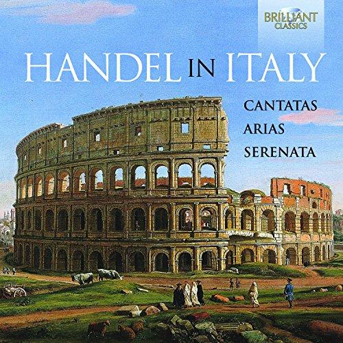 Handel in Italy: Cantatas, Ari...