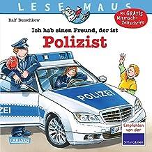 LESEMAUS 104: Ich hab einen Freund, der ist Polizist